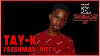Tay-K's Pitch for 2018 XXL Freshman