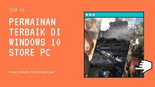 10 Permainan Terbaik di Windows 10 Store PC