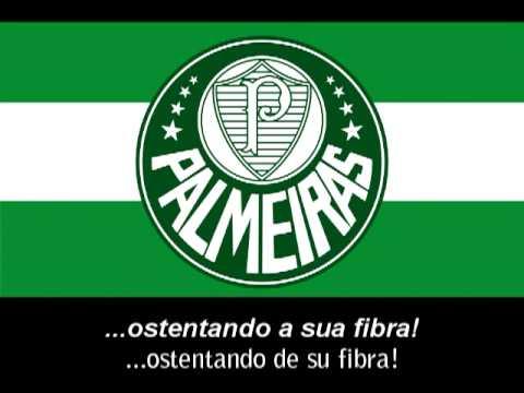 Hino do Palmeiras (Letra) - Himno de Palmeiras (Letra)