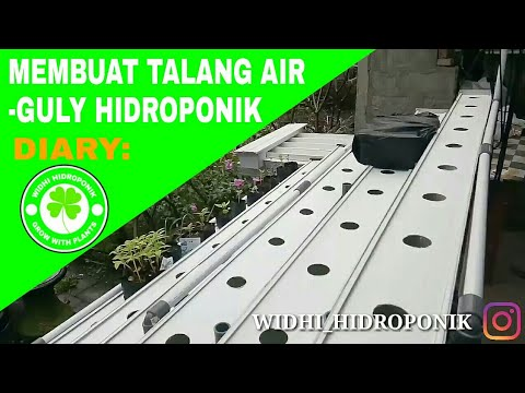 MEMBUAT TALANG AIR GULY HIDROPONIK MODUL 3 YouTube