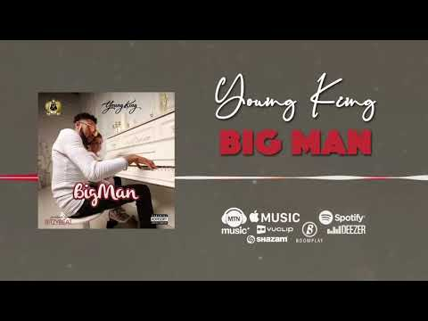 Young King - Big Man [Official Audio]