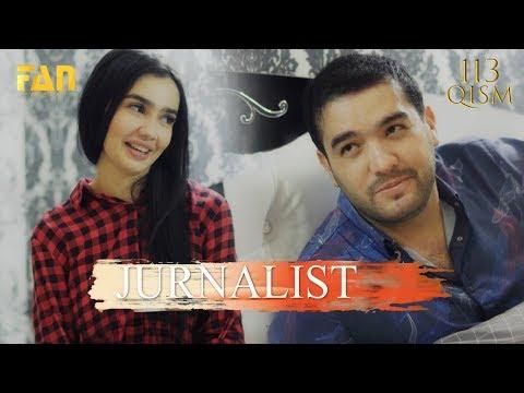 Журналист Сериали 113 - қисм / Jurnalist Seriali 113 - Qism