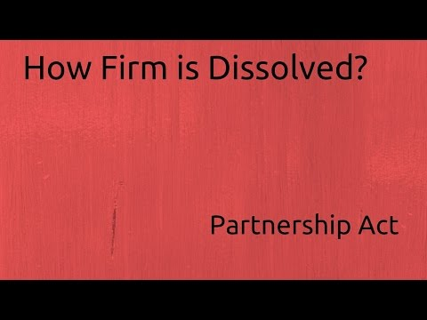 How a Firm is Dissolved | Indian Partnership Act 1932 | CA CPT | CS & CMA Foundation