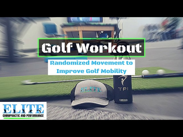 Golf Mobility Workout | Chesterfield Chiropractor