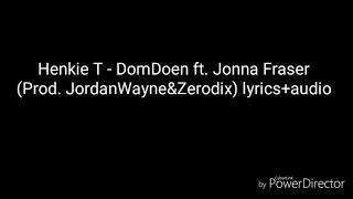 Henkie T – Dom Doen ft. Jonna Fraser lyrics+audio