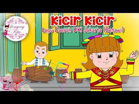 KICIR KICIR | Lagu Daerah DKI Jakarta - Betawi | Budaya Indonesia | Dongeng Kita