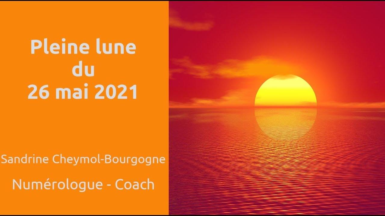Les énergies de la pleine lune du 26/05/2021 en numérologie