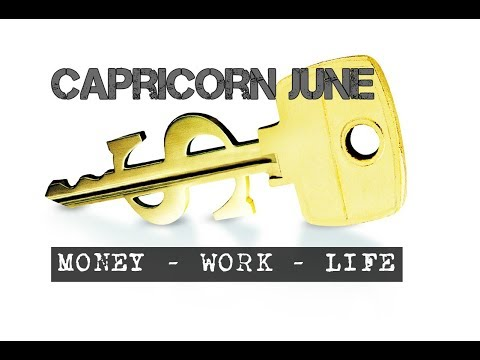 CAPRICORN JUNE 2018 MONEY-WORK-LIFE In-depth Tarot