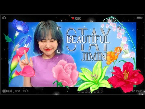 Stay Beautiful, Jimin 🌺