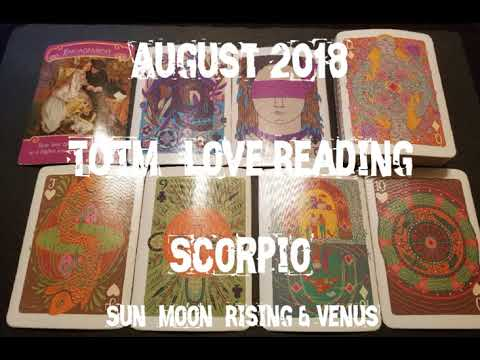 August 2018: Top of the Month Love Reading: Scorpio