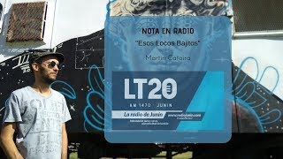 Entrevista para Esos Locos Bajitos LT20 Radio Junin