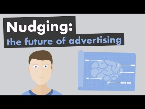 Nudging: The Future of Advertising