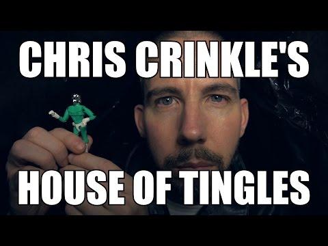 Chris Crinkle's House of Tingles #4 [ ASMR ]