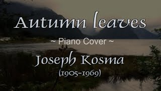 Autumn leaves - Joseph Kosma, played by Malino (Piano, Strings).mp3