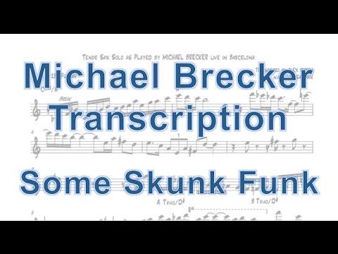 Some Skunk Funk - Michael Brecker - Brecker Brothers Live In Barcelona [Transcription]