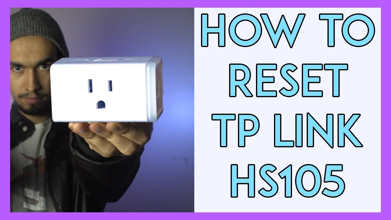 How to Reset Tp Link HS 105 Mini