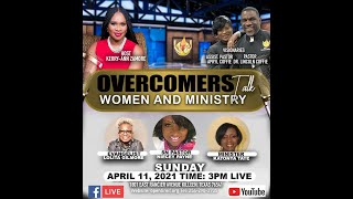 Overcomers Talk | Women and Ministry | April 11, 2021 show