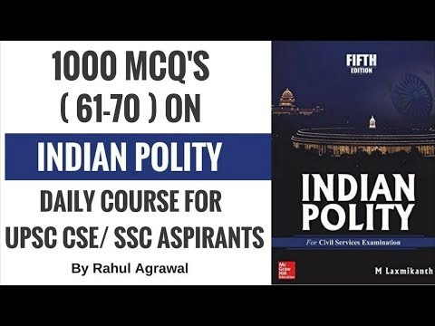 MCQ's on Polity for UPSC CSE/ SSC Aspirants By Rahul Agrawal (61-70)