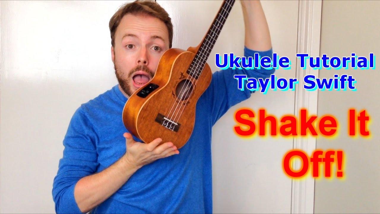 Shake It Off - Taylor Swift (Ukulele Tutorial) - YouTube