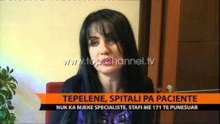 Tepelene, spitali pa paciente - Top Channel Albania - News - Lajme