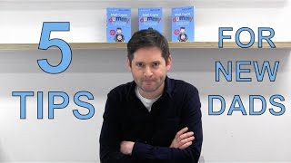 5 Tips For New Dads with Matt Coyne