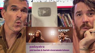 Padyatra | Job Kurion & Harish Sivaramakrishnan | Music Mojo | KappaTV REACTION!!
