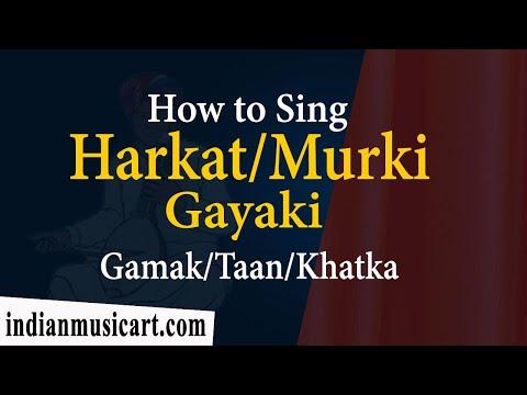 How to sing Harkat Murki Meend Khatka Gamak Aakar Taan in Singing