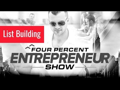 List Building – The FourPercent Entrepreneur Show with Vick Strizheus
