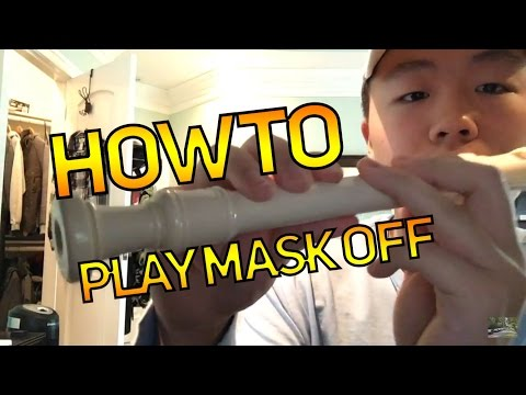 HOW TO PLAY: Mask Off [Future] | On the Recorder