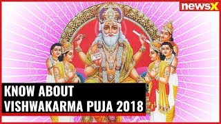 Today India is celebrating Vishwakarma puja. Know about it here