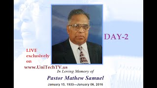 Viewing Service of Pastor Mathew Samuel(83) Live Streaming available at www.UniTechTV.us - DAY 2
