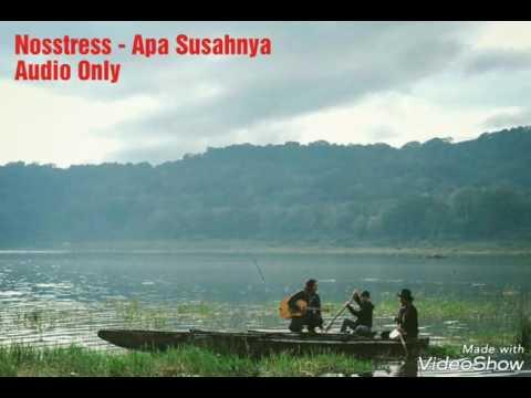 Nosstress - Apa Susahnya (Audio Only)