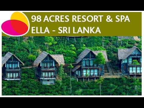 98 Acres Resort & Spa, Ella - Sri Lanka