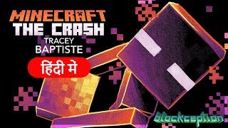 Minecraft: The Crash (Adventure & Story)- Minecraft PE | in Hindi | BlackClue Gaming