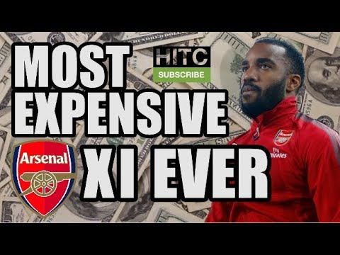 Arsenal's Most Expensive XI EVER