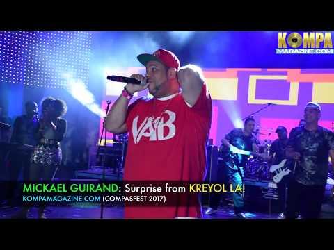MICKAEL GUIRAND Surprise From KREYOL LA: COMPASFEST 2017!