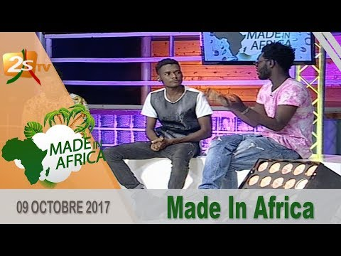 MADE IN AFRICA DU 09 OCTOBRE 2017