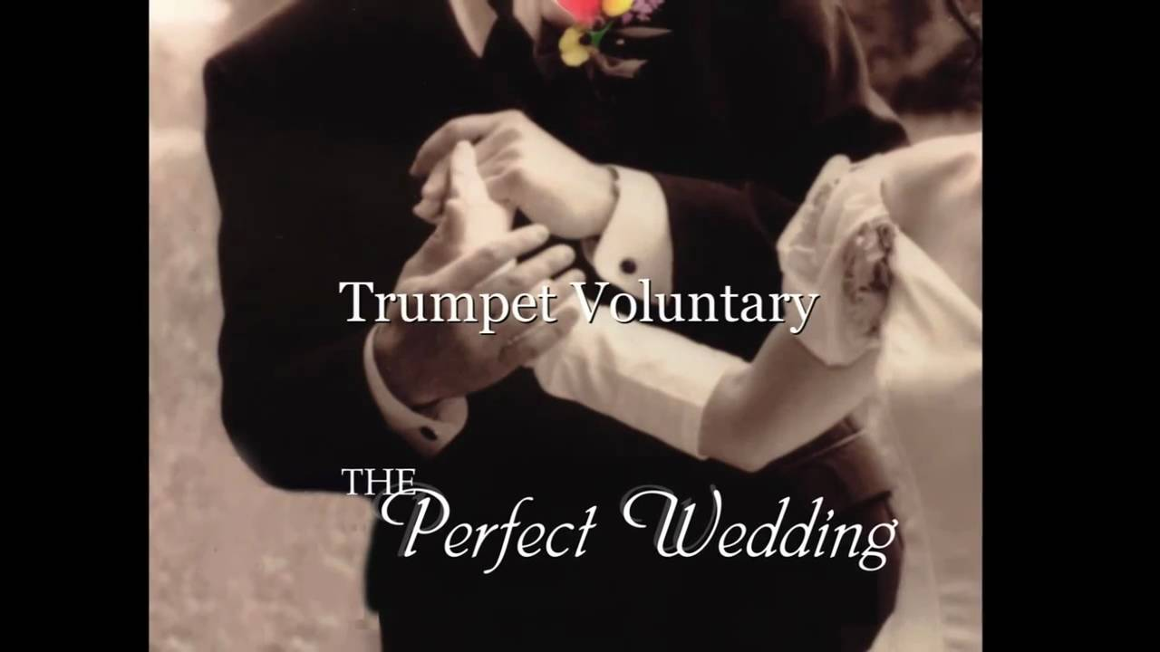 Trumpet Voluntary For Wedding March