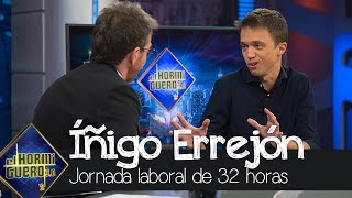 Íñigo Errejón, ¿cómo beneficiaría la jornada laboral de 32 horas? - El Hormiguero 3.0