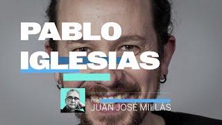 PABLO IGLESIAS, por Juan José Millás