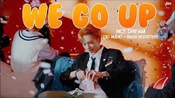 [3D+BASS BOOSTED] NCT DREAM (엔시티드림) - WE GO UP | jisv