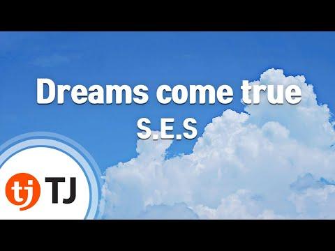 [TJ노래방] Dreams come true - S.E.S ( - S.E.S) / TJ Karaoke