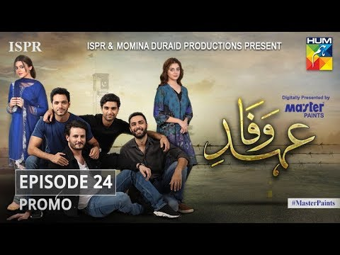 Ehd E Wafa Episode 24 Promo - Digitally Presented By Master Paints HUM TV Drama