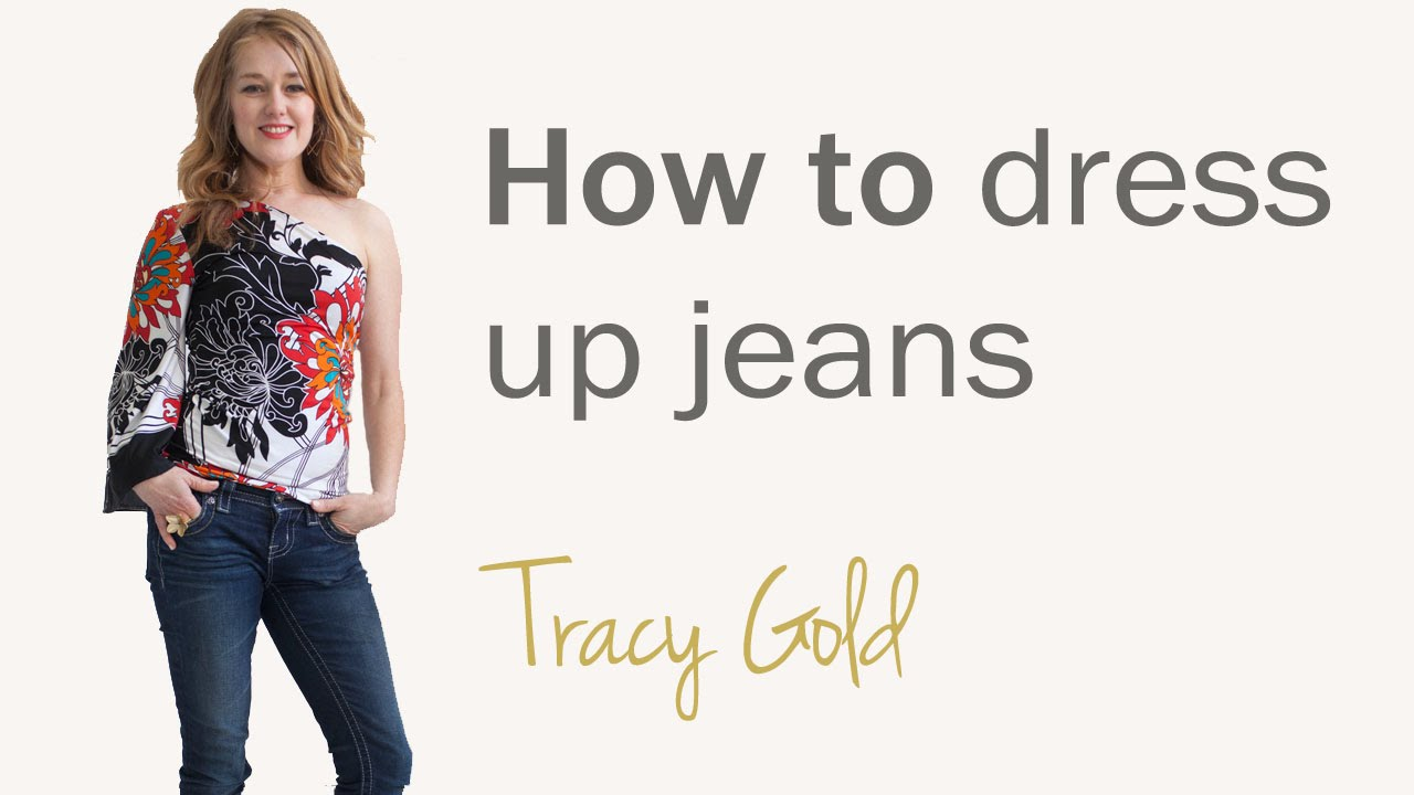 How to dress up jeans for women over 40
