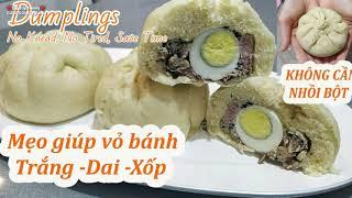 BÁNH BAO không cần nhồi bột, cách gói bánh rất Nhanh & Đẹp | No Knead Dumplings At Home