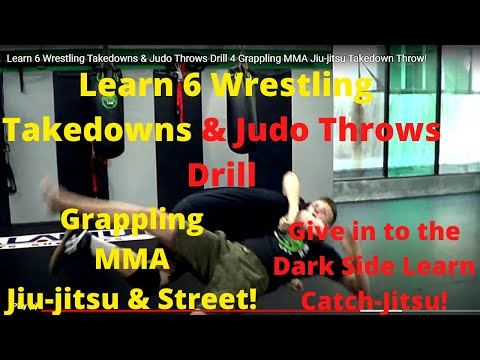 Learn 6 Wrestling Takedowns & Judo Throws Drill 4 Grappling MMA Jiu-jitsu Takedown Throw!