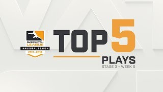Overwatch League Top 5 Plays – Stage 3 - Week 5