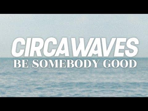 Be Somebody Good