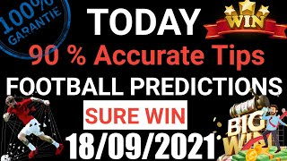 Football Predictions Today 18/09/2021 | Soccer Prediction |Betting Strategy #freepicks #bettingtips screenshot 5