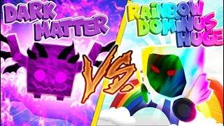 Dark Matter Pets Vs. Rainbow Dominus Huge Roblox Pet Simulator (Update 11)